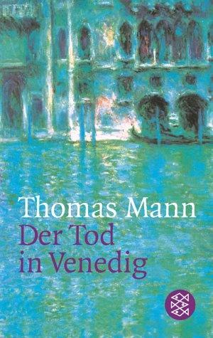 der tod in venedig /  la muerte en venecia 1912, by thomas #mann #literature