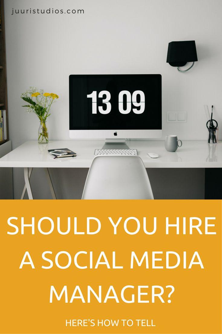 SHOULD YOU HIRE A SOCIAL MEDIA MANAGER-