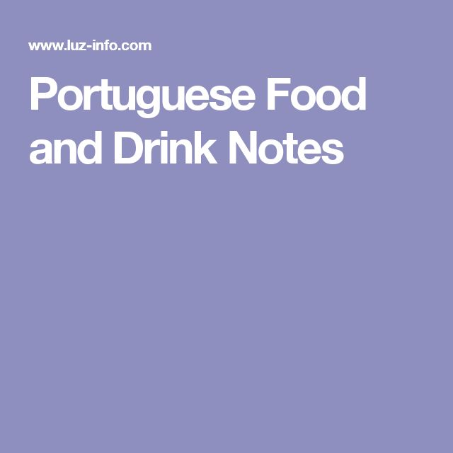 Portuguese Food and Drink Notes