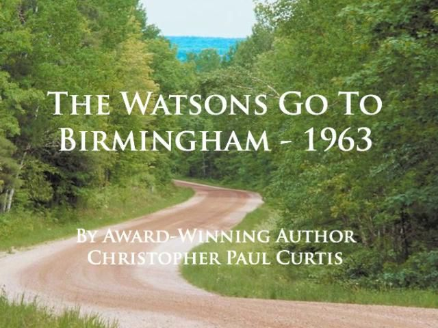 33 best images about Watsons Go To Birmingham on Pinterest