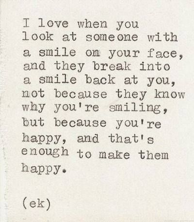this describes how I feel about my girls.. whenever I seen them smile, I smile knowing they're happy <3