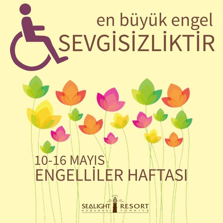 En büyük engel SEVGİSİZLİKTİR... 10-16 Mayıs Engelliler Haftası #engellilerhaftası
