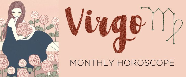 Your Virgo monthly horoscope and sun sign astrology forecast by The AstroTwins, Ophira and Tali Edut, astrologers for ELLE and Refinery29.