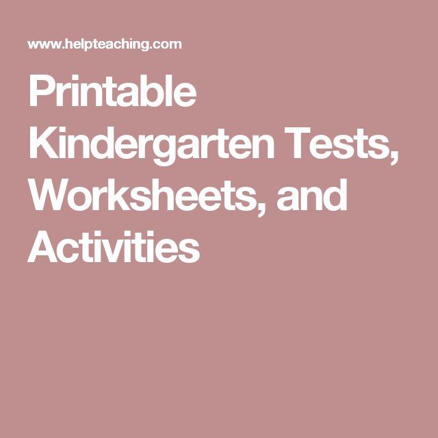 Printable Kindergarten Tests, Worksheets, and Activities