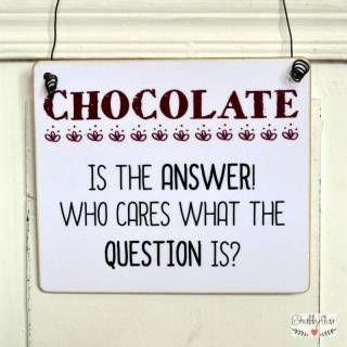 shabbyflair Dekoschild CHOCOLATE IS THE ANSWER Naschkatzen und Chocolate Lovers werden dieses Schild lieben!
