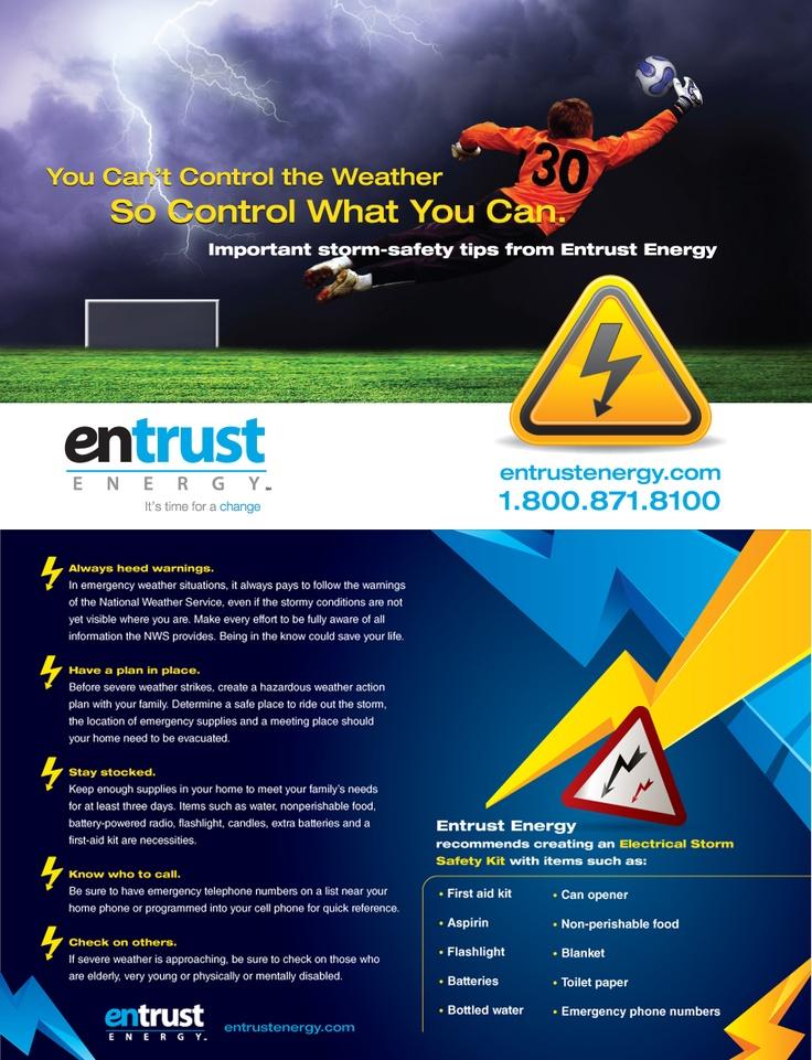Safety tips from Entrust Energy.  www.entrustenergy.com