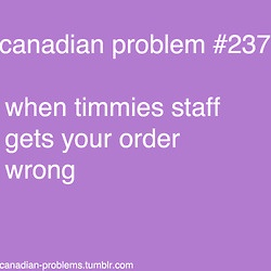 #canadianproblems