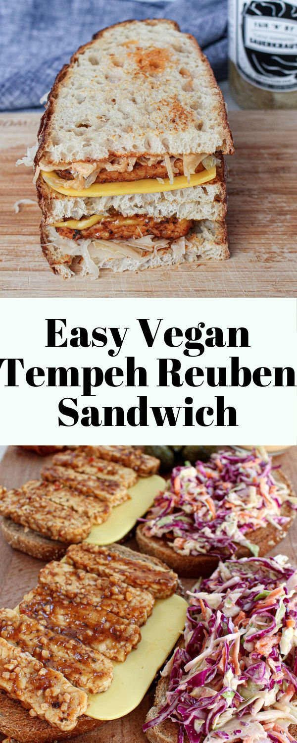 Everything You Want To Know About Tempeh Easy Vegan Tempeh Reuben Sandwich Haller Health And Wellness Recipe Easy Vegan Easy Sandwich Recipes Reuben Sandwich
