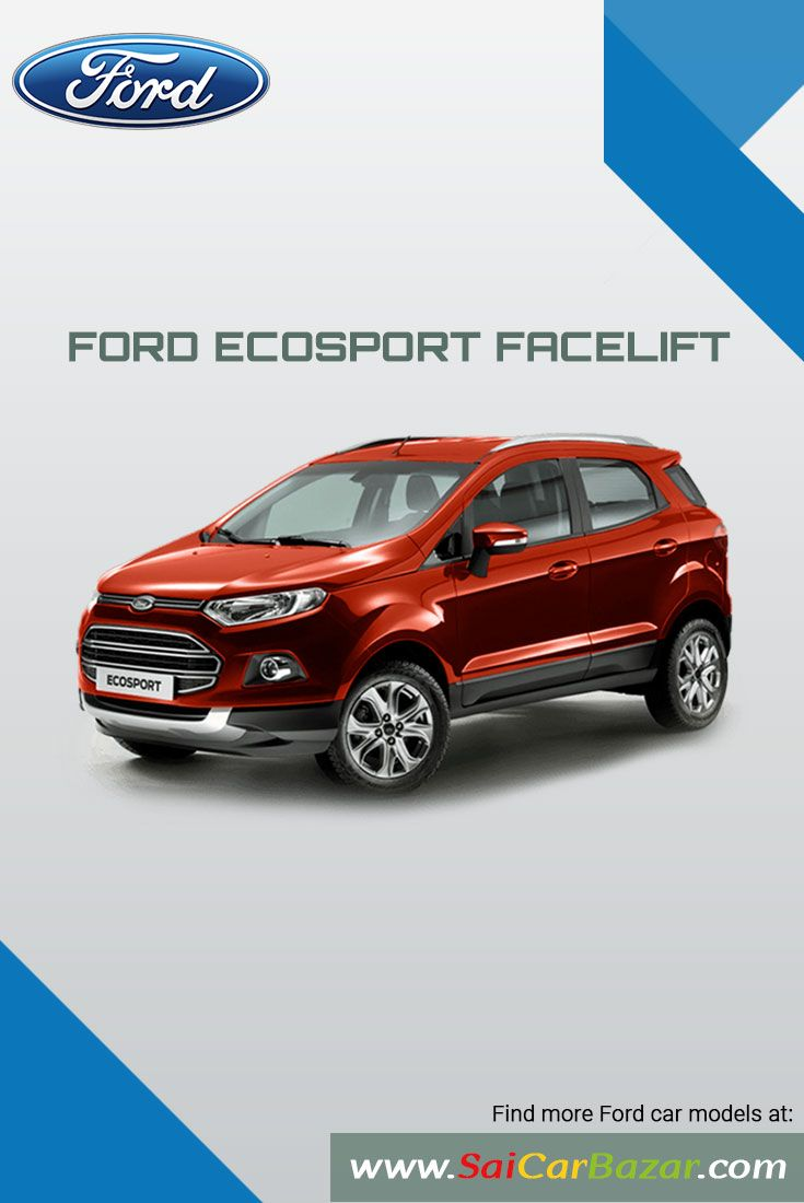 The upcoming new ford ecosport facelift is expected to arrive in the indian_market