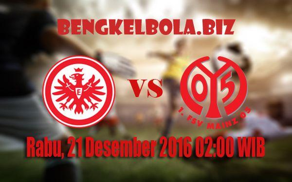 Prediksi Eintracht Frankfurt vs FSV Mainz 05 21 Desember 2016