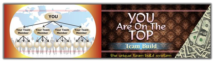 You Are On The Top Team Build