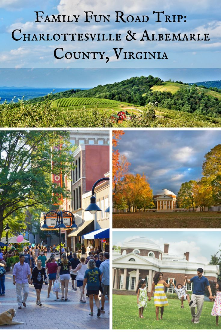 Family Fun Road Trips: Charlottesville & Albemarle County ...