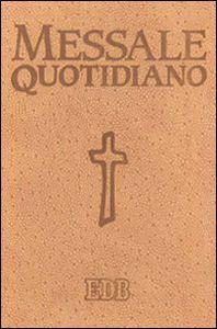scaricare ebook MESSALE QUOTIDIANO. FESTIVO E FERIALE. LETTURE BIBLICHE DAL NUOVO LEZIONARIO CEI .pdf.epub.mobi gratis italiano