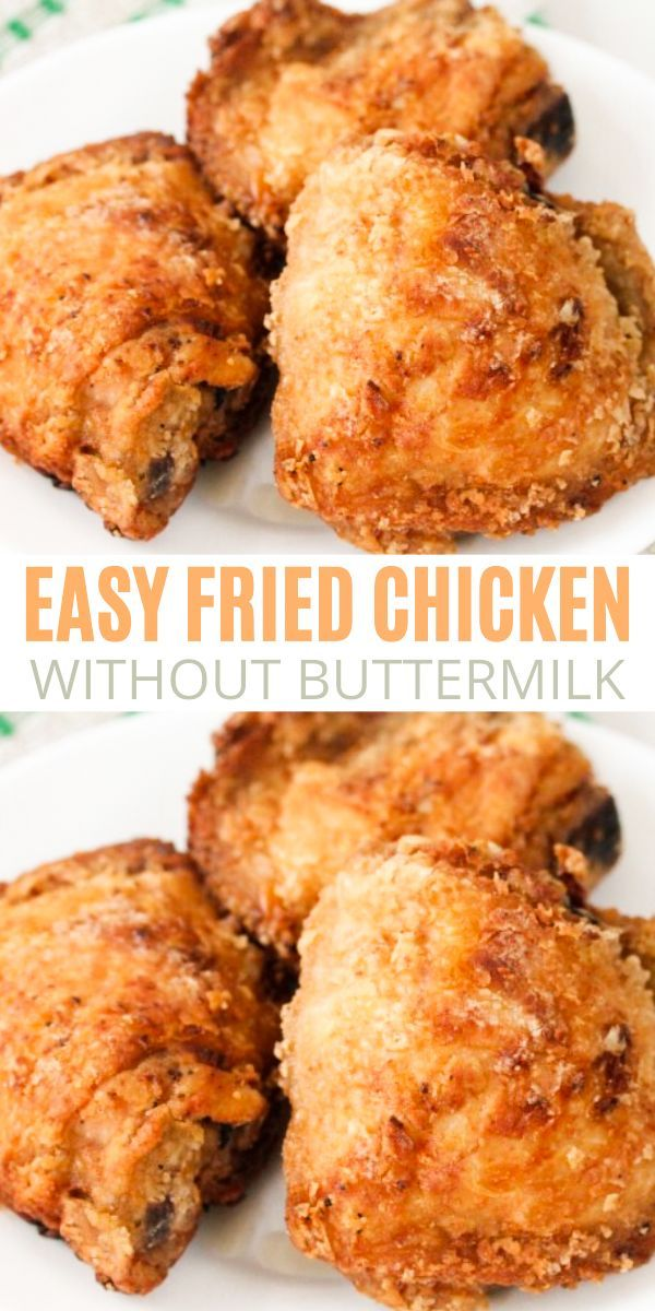 Easy Crispy Fried Chicken Without Buttermilk Sims Home Kitchen In 2020 Easy Fried Chicken Crispy Fried Chicken Fried Chicken