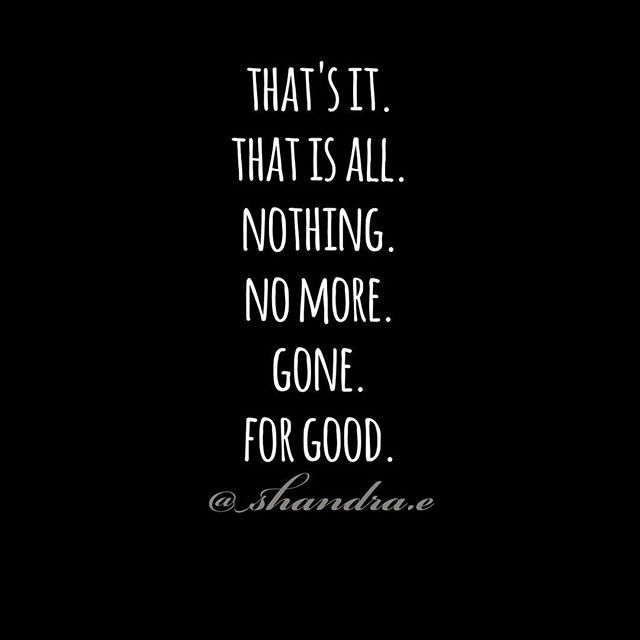 For: good.   #forgood #greatergood #means2anend #theend #quoteoftheday #quotesaboutlife #quotesaboutlove #quotesandsayings #dailyquotes #thewritersblockparty    #Regram via @shandra.e)