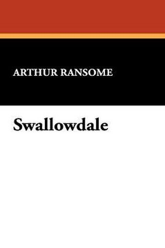Swallowdale, by Arthur Ransome (Hardcover)