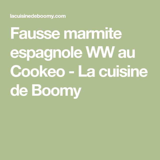 Fausse marmite espagnole WW au Cookeo - La cuisine de Boomy
