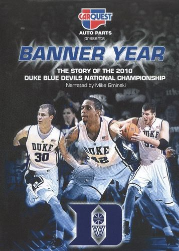 Banner Year: The Story of the 2010 Duke Blue Devils National Championship [DVD] [2010]