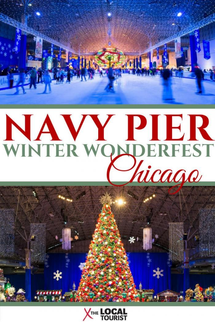 Navy Pier Winter Wonderfest Your Chicago Guide Winter Wonderfest Chicago Christmas Chicago Things To Do