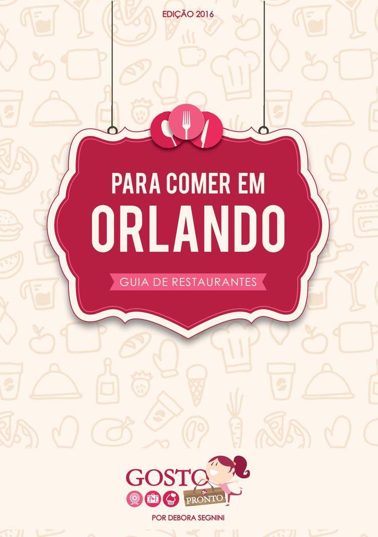 Guia de restaurantes da cidade de Orlando e região, nos Estados Unidos. São 100 indicações entre restaurantes, lojas especializadas em artigos gourmet, orgânicos e utensílios de cozinha. Todos os restaurantes foram testados.
