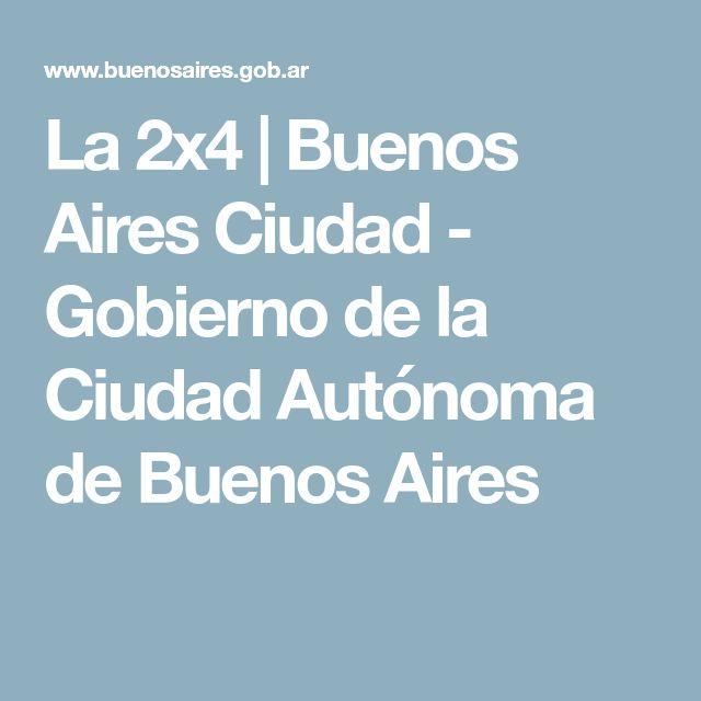 La 2x4   Buenos Aires Ciudad - Gobierno de la Ciudad Autónoma de Buenos Aires