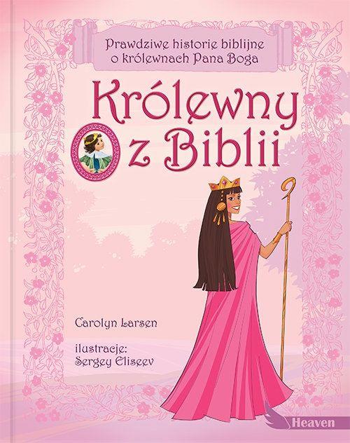 Królewny z Biblii Larson Carolyn Dreams.Księgarnia internetowa Czytam.pl