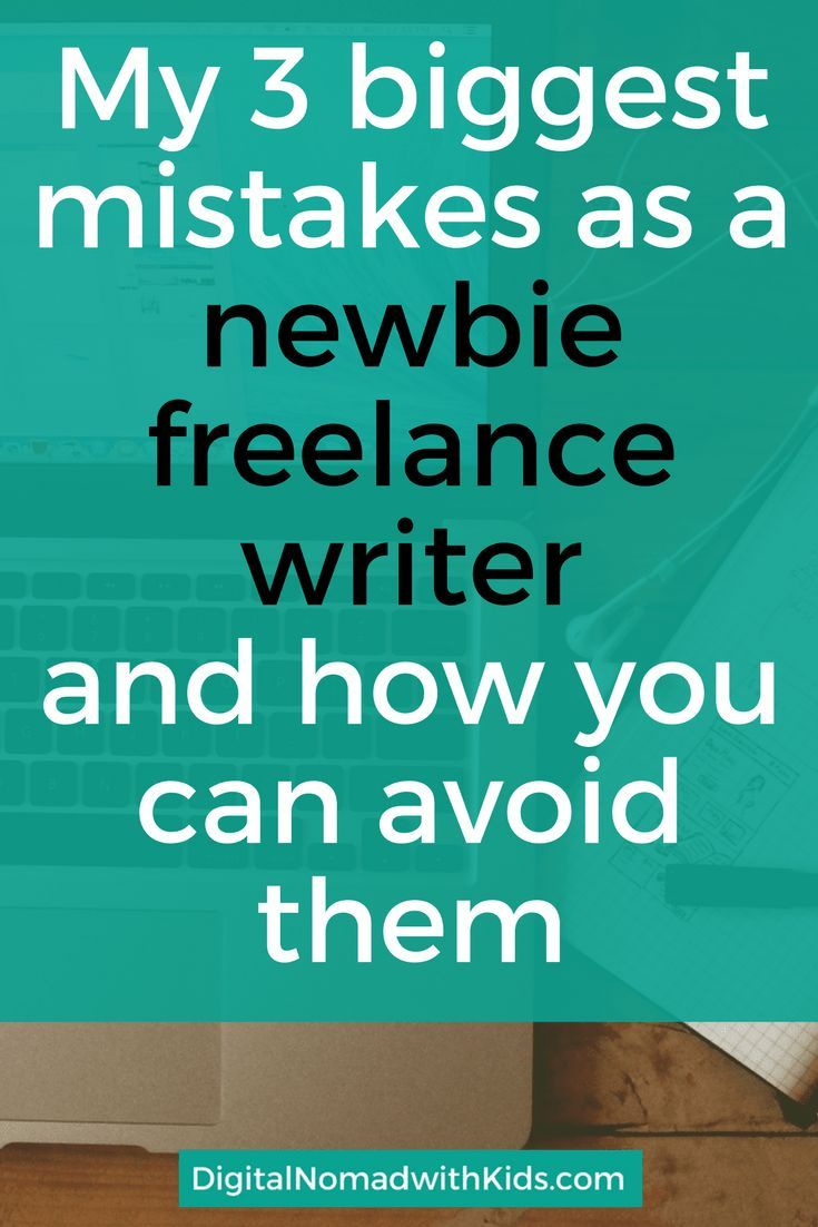 best paid lance writing blogging tips resources images 3 big mistakes i ve made as a newbie lance writer and how to avoid them