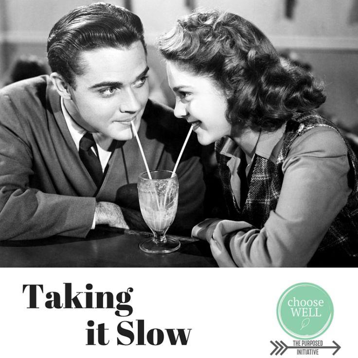 Taking it slow
