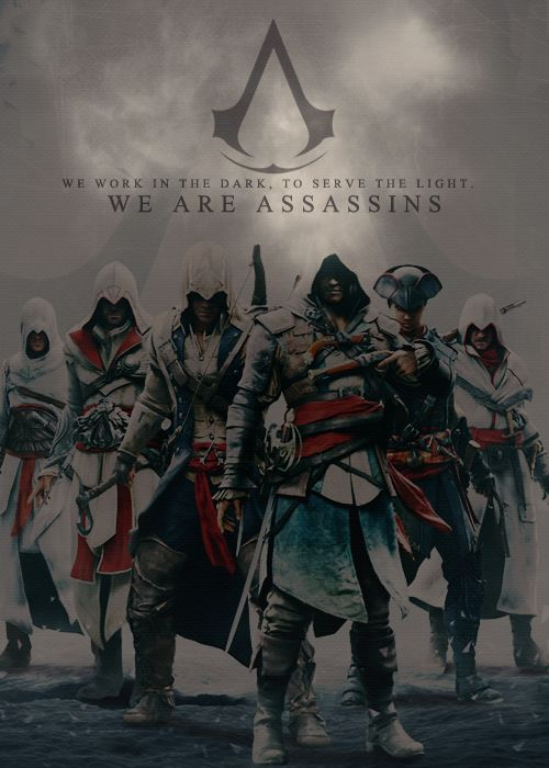 We work in the dark. To serve the light. We are assassins. We will not fail. #assassinscreed