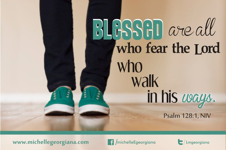 Psalm 128 | ... Walk, Blessed, Fear, Lord, Ways, Lord, Psalms of Ascent, Psalm 128:1