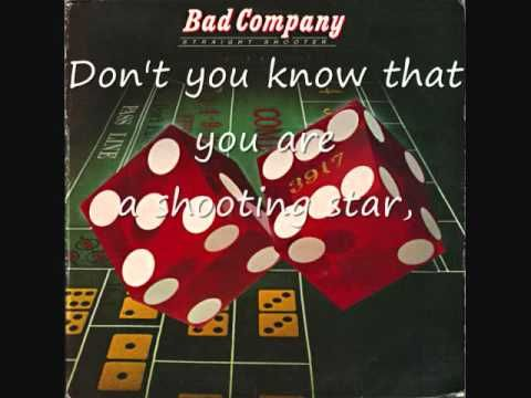 ▶ Bad Company - Shooting Star (Lyrics on Screen!) - YouTube  I LOVED THIS IN 1973 AND WILL ALWAYS BE A SPECIAL SONG TO ME, MEMORIES LOL