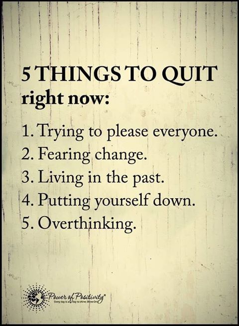 Things To Quit Right Now