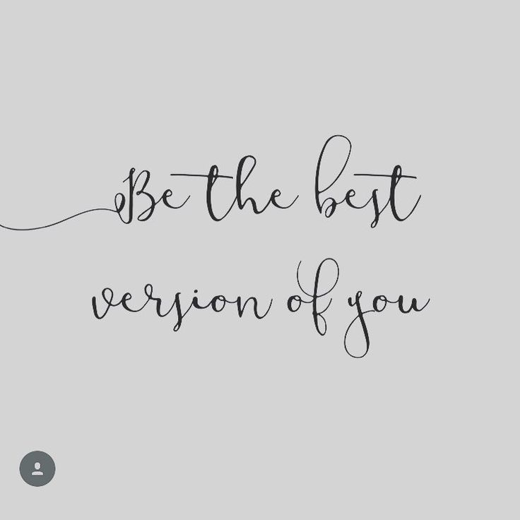 Be The Best Version Of You Quote: 25+ Unique Inspiring Quote Tattoos Ideas On Pinterest