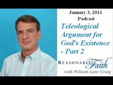 Teleological Argument - Part 2 - William Lane Craig
