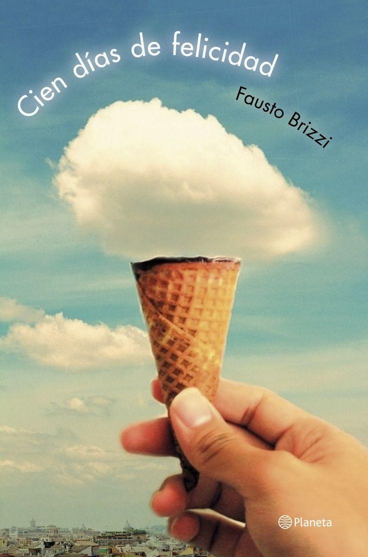 """Libros que voy leyendo: """"Cien días de felicidad"""" de Fausto Brizzi"""