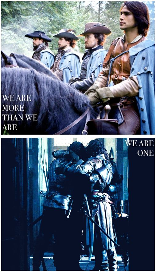The Musketeers - 'We are more than we are, we are one' I love the top pic because its after D'Artagnan got his commission. They are all wearing their blue Musketeer cloaks