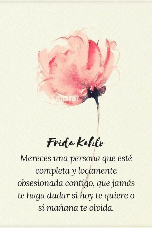 Frida Kahlo Frase De Frida Kahlo Frases De Frida Y Frida