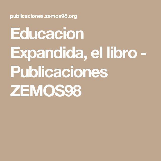 Educacion Expandida, el libro - Publicaciones ZEMOS98
