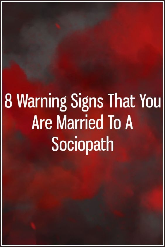 8 Warning Signs That You Are Married To A Sociopath