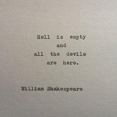 Die Hölle ist leer und die devils Hier sind.  William Shakespeare   Dieses Stück von Shakespeare ist typisiert auf einer Schreibmaschine Berlin
