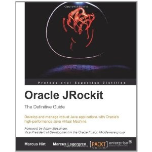 Oracle JRockit: The Definitive Guide (Paperback)  http://www.picter.org/?p=1847198066: Guide Paperback, Definitions Guide