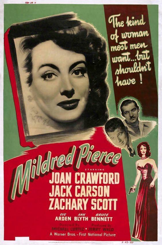Mildred Pierce (1945) Joan Crawford, Zachary Scott, Jack Carson