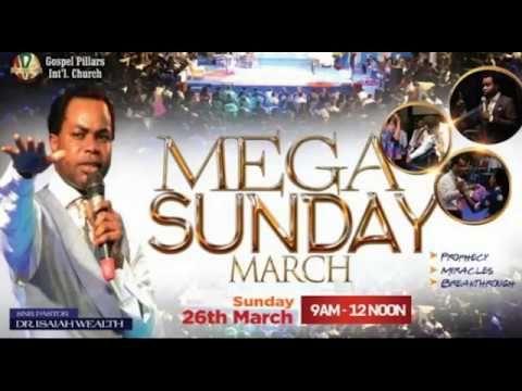 AD - Mega Sunday - Dr. Isaiah Wealth