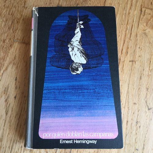 Por quien doblan las campanas, de Ernest Hemingway