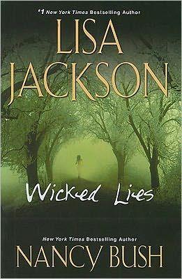 lisa jackson books   wicked lies by lisa jackson and nancy bush kensington books february ...