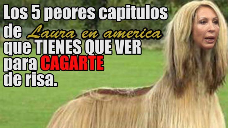 Los 5 PEORES Laura en América que tienes que ver para CAGARTE de risa