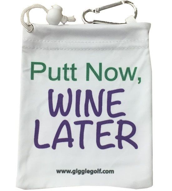"""This fun tee bag is 4.5"""" x 5.5"""". The front and back say """"Putt Now, Wine Later"""". It has a drawstring and a clip to hang on your bag. It is made of micro-fiber material and comes with 4 Putt Now, Wine Later tees. A great gift or tournament prize."""