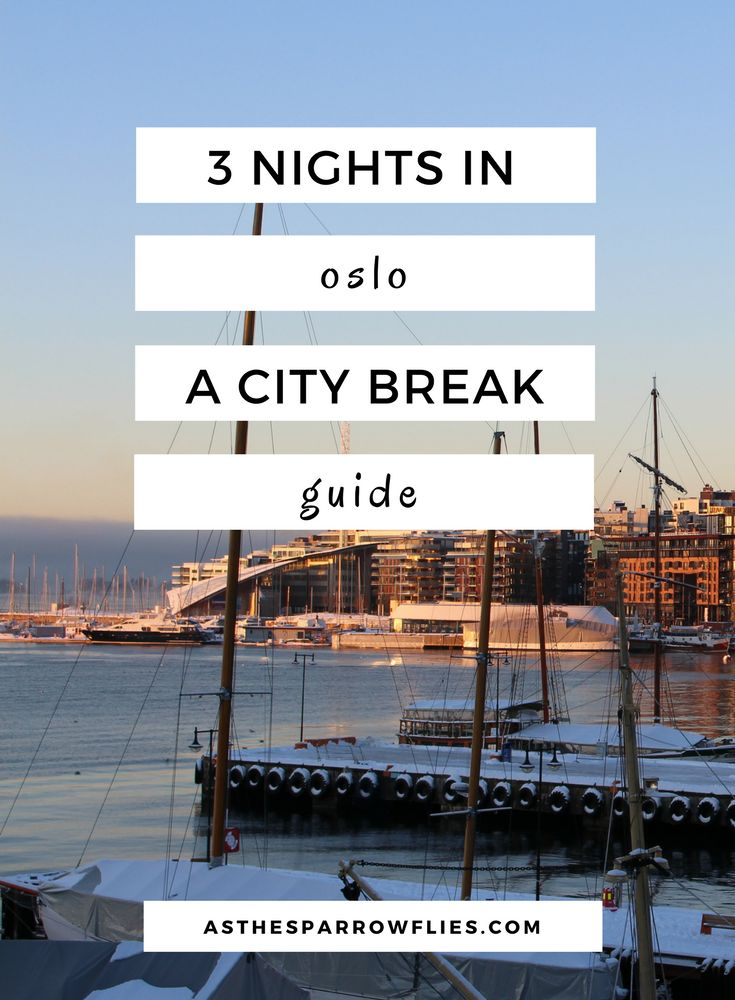 Oslo City Break | European Travel | Oslo Itinerary | Travel To Norway