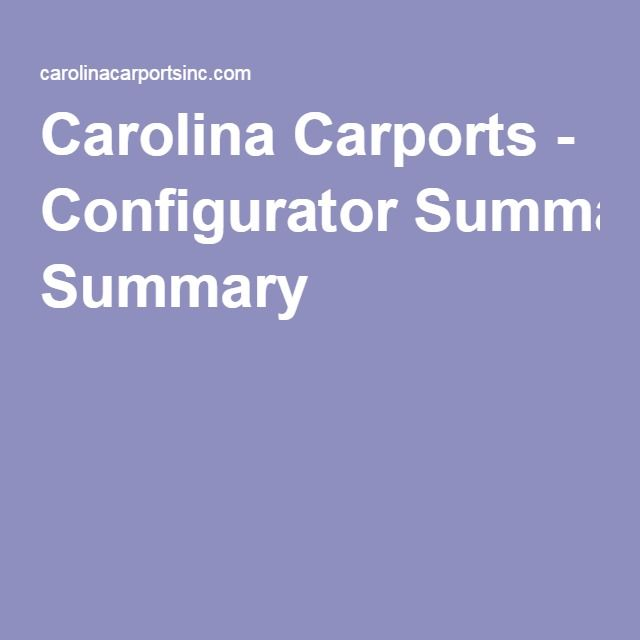 Carolina Carports - Configurator Summary