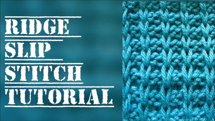 Ridge slip stitch tutorial -  Free knitting patterns - Stitch 28